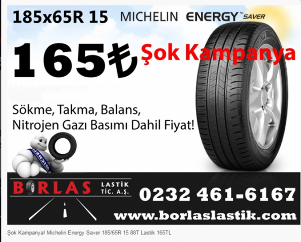 Şok Kampanya! Michelin Energy Saver 185/65R 15 88T Lastik 165TL (KAMPANYA BİTMİŞTİR)