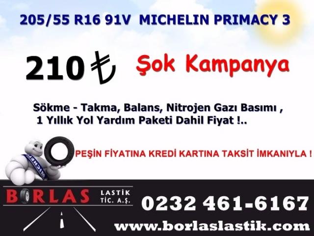 Şok Kampanya ! Michelin Primacy 3  205/55R 16 91V LASTİK 210TL  (KAMPANYA BİTMİŞTİR)